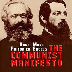 The Communist Manifesto by Friedrich Engels