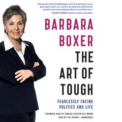 The Art of Tough by Barbara Boxer