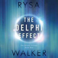 The Delphi Effect by Rysa Walker