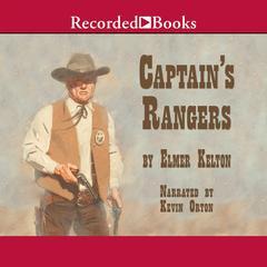 Captain's Rangers by Elmer Kelton