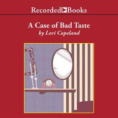 A Case of Bad Taste by Lori Copeland