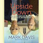 Upside Down by Mark Davis