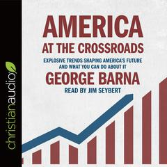 America at the Crossroads by George Barna
