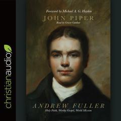 Andrew Fuller by John Piper