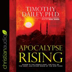 Apocalypse Rising by Timothy Dailey