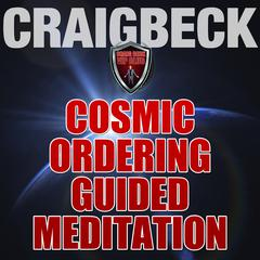 Cosmic Ordering Guided Meditation: Pineal Gland Activation by Craig Beck