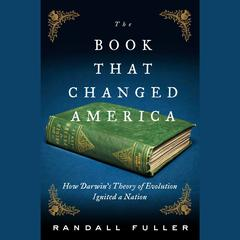 The Book That Changed America by Randall Fuller