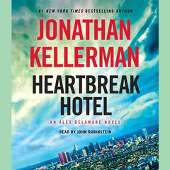 Heartbreak Hotel by Jonathan Kellerman