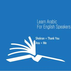 The Arabic Language Learning Course For English Speakers by Mazen Salah