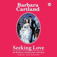 Seeking Love by Barbara Cartland