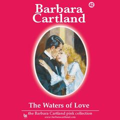 The Waters of Love by Barbara Cartland