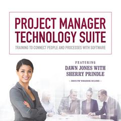 Project Manager Technology Suite by Dawn Jones, Sherry Prindle