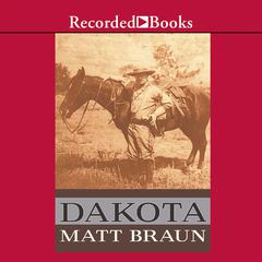 Dakota by Matt Braun