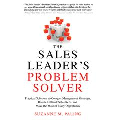 The Sales Leader's Problem Solver by Suzanne Paling
