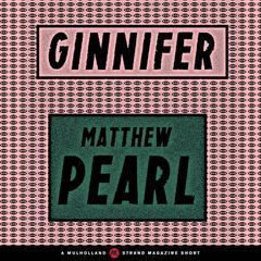 Ginnifer by Matthew Pearl