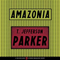 Amazonia by T. Jefferson Parker
