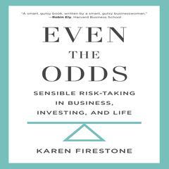 Even the Odds by Karen Firestone