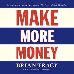 Make More Money by Brian Tracy
