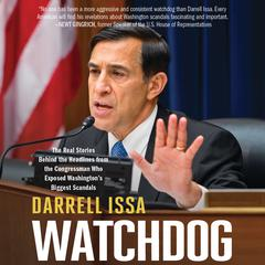 Watchdog by Representative Darrell Issa