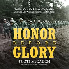 Honor before Glory by Scott McGaugh