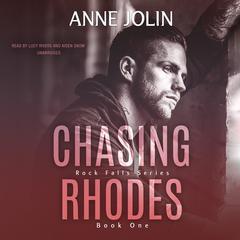Chasing Rhodes by Anne Jolin