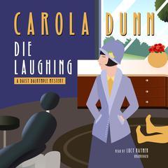 Die Laughing by Carola Dunn