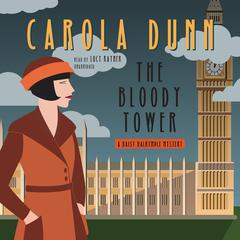 The Bloody Tower by Carola Dunn