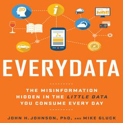 Everydata by Mike Gluck, John H. Johnson