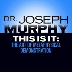 This Is It by Joseph Murphy