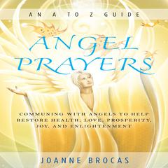 Angel Prayers by Joanne Brocas