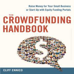 The Crowdfunding Handbook by Cliff Ennico