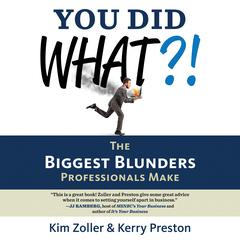 You Did What?! by Kerry Preston, Kim Zoller