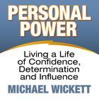 Personal Power by Michael Wickett