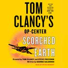 Tom Clancy's Op-Center: Scorched Earth by George Galdorisi