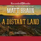 A Distant Land by Matt Braun