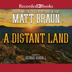 A Distant Land by Matt Braun