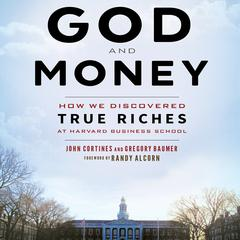 God and Money by Gregory Baumer, John Cortines