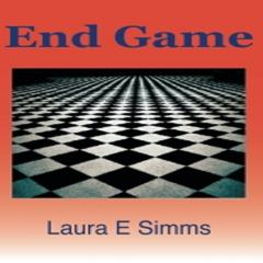 End Game by Laura E Simms