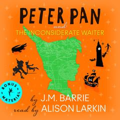 Peter Pan and The   Inconsiderate Waiter by J. M. Barrie