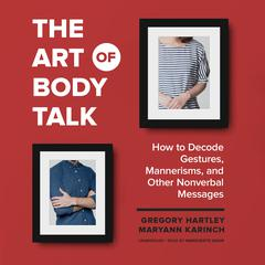 The Art of Body Talk by Gregory Hartley