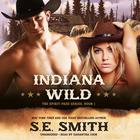 Indiana Wild by S.E. Smith