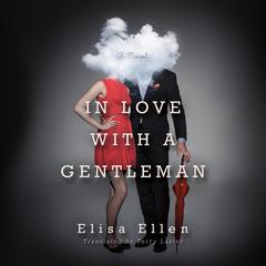 In Love with a Gentleman by Elisa Ellen