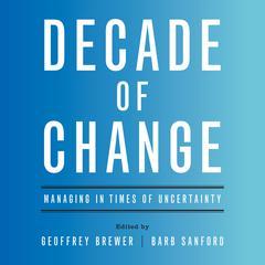 Decade of Change by Geoffrey Brewer