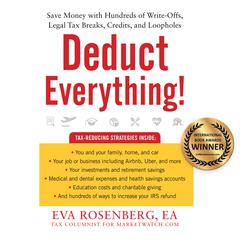 Deduct Everything! by Eva Rosenberg