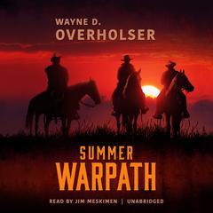 Summer Warpath  by Wayne D. Overholser