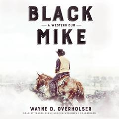 Black Mike by Wayne D. Overholser