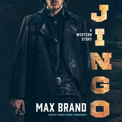 Jingo by Max Brand