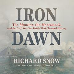 Iron Dawn by Richard Snow