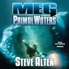 Meg: Primal Waters by Steve Alten