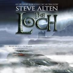 The Loch by Steve Alten
